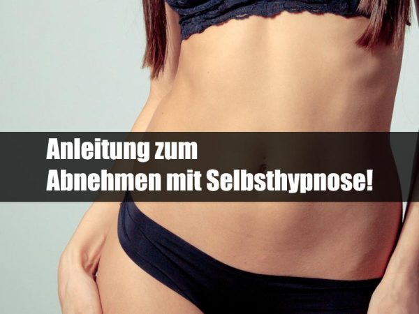 selbsthypnose abnehmen anleitung